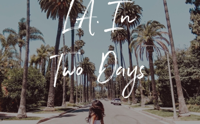 L.A. In TwoDays